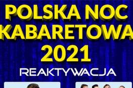 Tarnów Wydarzenie Kabaret Polska Noc Kabaretowa 2021 • Tarnów • 23.10.2021